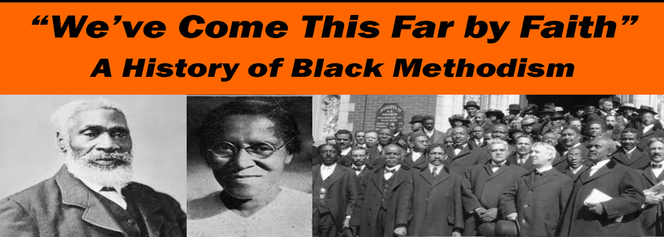 Older your Black Methodist History Video Today