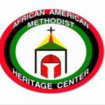 Annual Report of  The African American Methodist Heritage Center